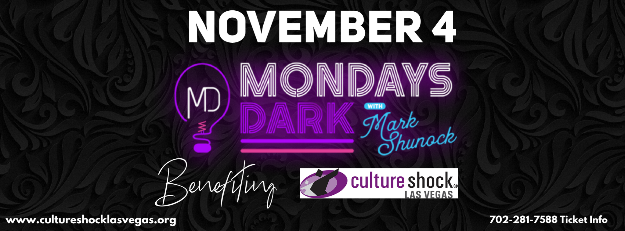 Nov 4, Mondays Dark benefiting Culture Shock