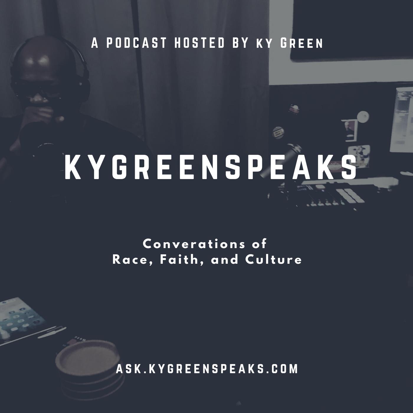 KyGreenSp1eaks Podcast EP