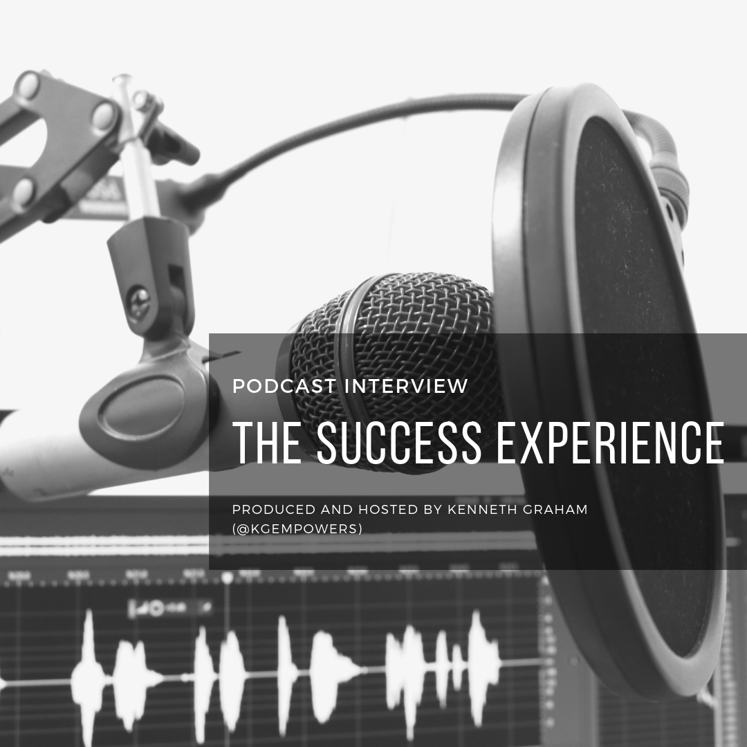 The Success Experience Podcast Interview