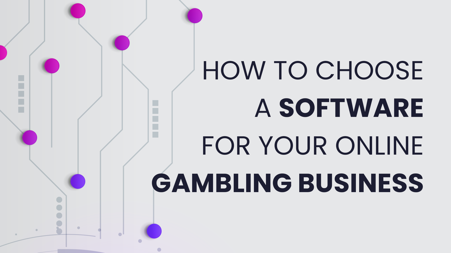 How to Choose a Software for Your Online Gambling Business