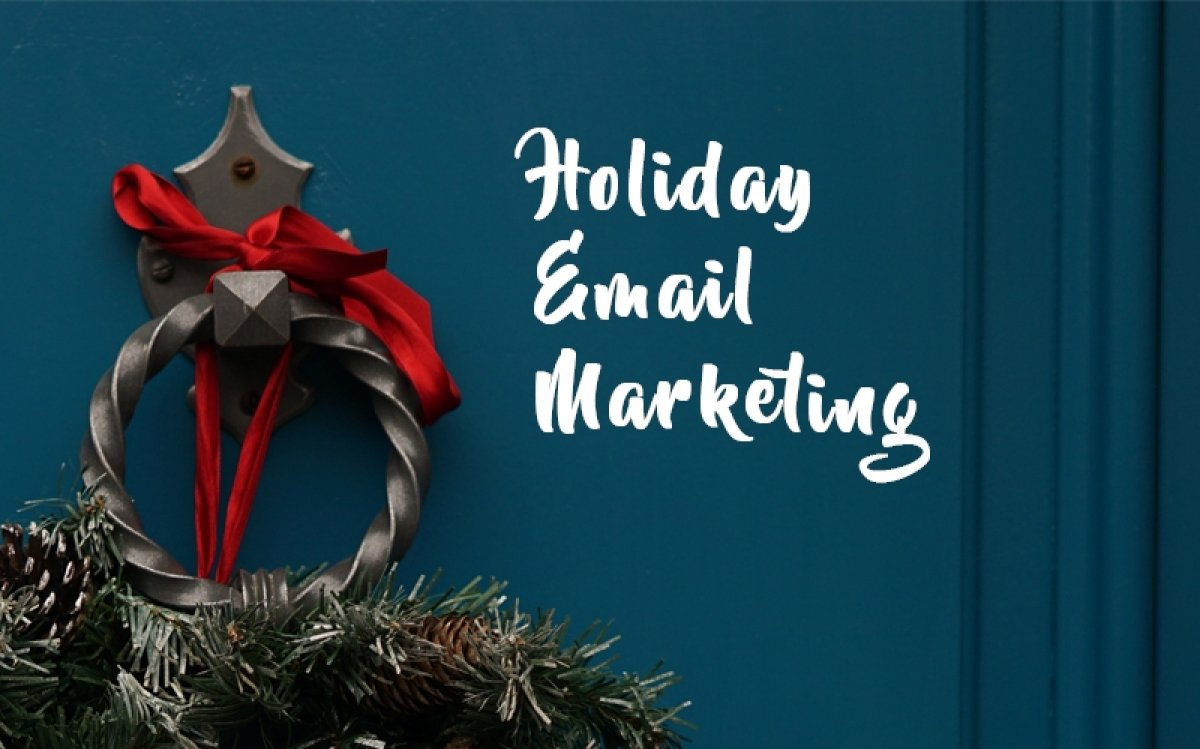 9 fresh ideas for your holiday email marketing